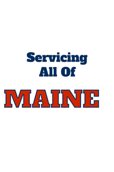 Servicing All Of Maine