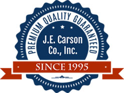 Premium Quality Guaranteed J.E. Carson Co Inc. Since 1995